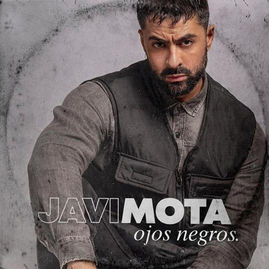 «OJOS NEGROS»,el nuevo single de Javi Mota